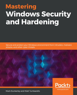 Mastering Windows Security and Hardening
