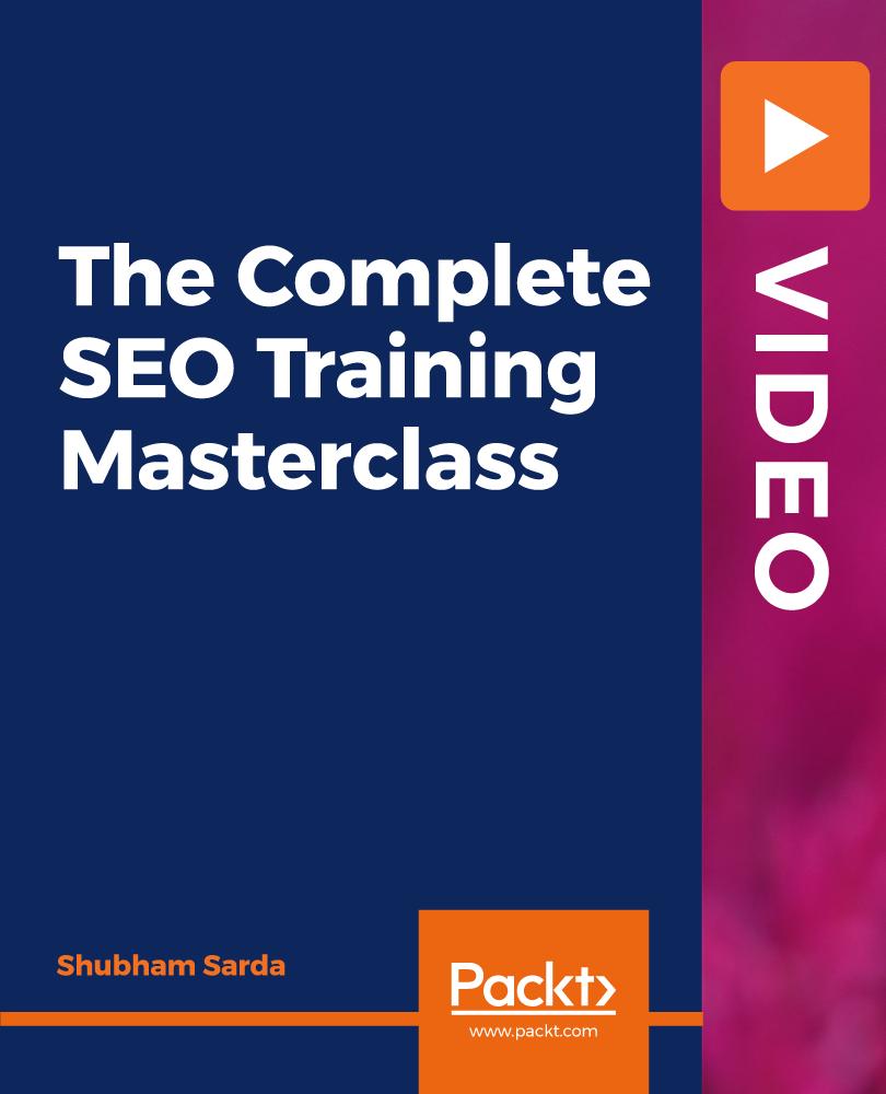 The Complete SEO Training Masterclass [Video]