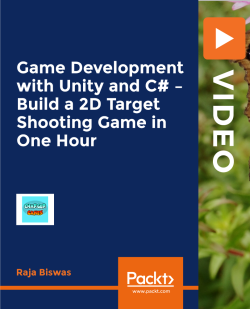 Game Development with Unity and C# - Build a 2D Target Shooting Game in One Hour