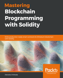 Mastering Blockchain Programming with Solidity