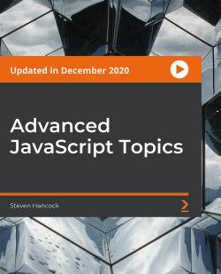 Advanced JavaScript Topics [Video]