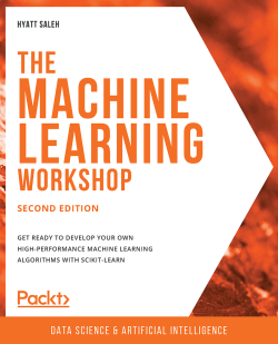Book cover image for The Machine Learning Workshop - Second Edition
