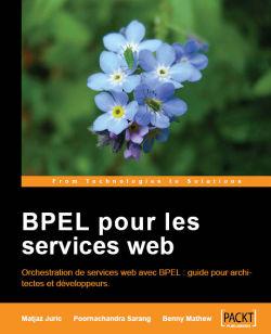 BPEL pour les services web : Deuxième Edition [French]