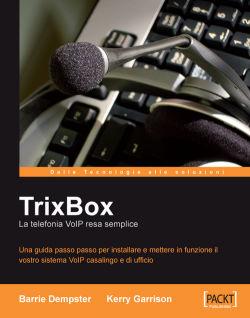 TrixBox: La telefonia VoIP resa semplice [Italian]