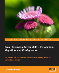 Small Business Server 2008 - Installation, Migration, and Configuration