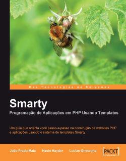 Smarty Programação de Aplicações em PHP Usando Templates [Portuguese]