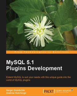 MySQL 5.1 Plugin Development