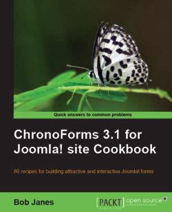 ChronoForms 3.1 for Joomla! site Cookbook