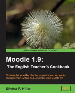 Moodle 1.9: The English Teacher's Cookbook