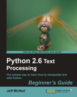 Python 2.6 Text Processing: Beginners Guide