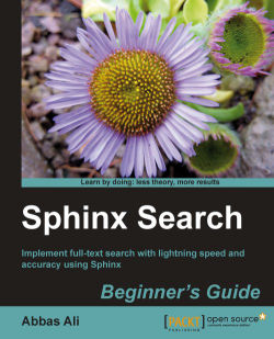 Sphinx—a full-text search engine - Sphinx Search Beginner's