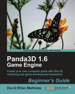 Panda3D 1.6 Game Engine Beginner's Guide