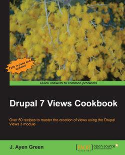 Drupal 7 Views Cookbook