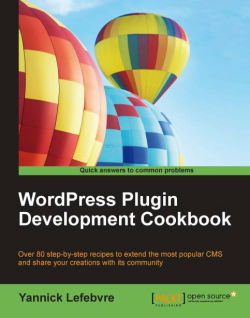 WordPress Plugin Development Cookbook