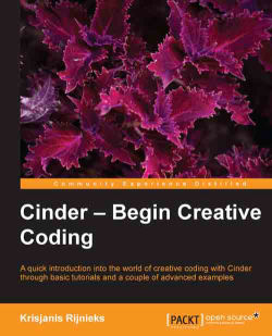 Cinder - Begin Creative Coding