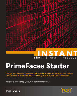 Quick start – Implementing a sample project using PrimeFaces