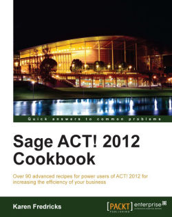 Sage ACT! 2012 Cookbook