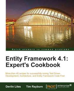 Entity Framework 4.1: Expert's Cookbook