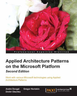 Applied Architecture Patterns on the Microsoft Platform (Second Edition)