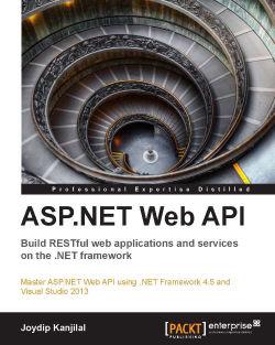 Best practices in using the ASP NET Web API - ASP NET Web API: Build