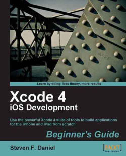 Layers of the iOS architecture - Xcode 4 iOS Development Beginner's