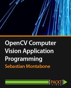 OpenCV Computer Vision Application Programming [Video]