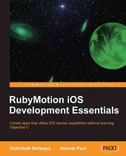 RubyMotion iOS Development Essentials