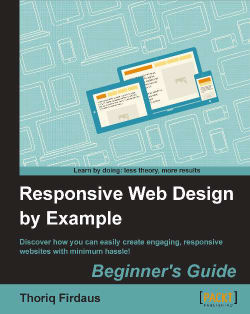 Responsive Web Design by Example : Beginner's Guide