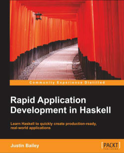 Rapid Application Development in Haskell