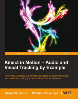 Hardware overview - Kinect in Motion - Audio and Visual